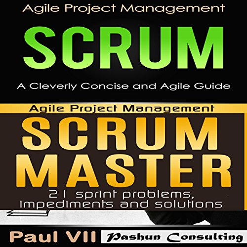 agile-product-management-boxset-scrum-a-cleverly-concise-and-agile-guide-and-scrum-master-21-sprint-