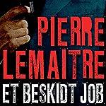 Et beskidt job | Pierre Lemaitre