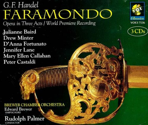 Handel - Faramondo Baird · Minter · Fortunato · Lane ·... by George Frideric Handel, Rudolph Palmer, Julianne Baird, Drew Minter and Brewer Chamber Orchestra