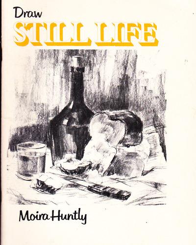 Draw Still Life, Huntly, Moira
