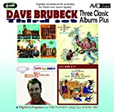 Three Classic Albums Plus (Dave Digs Disney / Southern Scene / The Dave Brubeck Quartet In Europe) Dave Brubeck