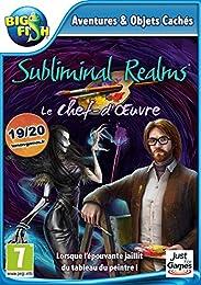Subliminal Realms: Le Chef-d'Œuvre