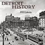img - for Detroit History 2014 Calendar book / textbook / text book