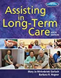 img - for Assisting in Long-Term Care book / textbook / text book