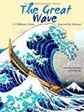 Veronique Massenot The Great Wave: A Children's Book Inspired by Hokusai
