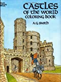 A. G. Smith Castles of the World Colouring Book (Dover History Coloring Book)