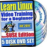 Learn Linux Systems for a Beginner Video Training and Two Certification Exams Bundle, openSUSE Edition. 5-disc DVD Set, Ed.2011