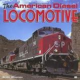The American Diesel Locomotive