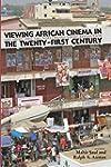 Viewing African Cinema in the Twenty-...