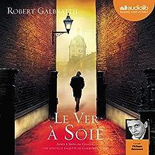 Le ver à soie (Cormoran Strike 2) | Livre audio Auteur(s) : Robert Galbraith Narrateur(s) : Philippe Résimont