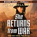 She Returns from War (       UNABRIDGED) by Lee Collins Narrated by Alison Larkin