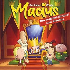 Der kleine König Macius Hörspiel