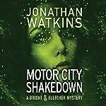 Motor City Shakedown: A Bright and Fletcher Novel | Jonathan Watkins