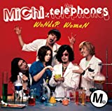 WoNdeR WomaN♪MiChi×the telephones