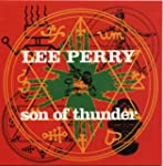 PERRY,LEE SCRATCH - SON OF THUNDER
