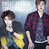 Sweat/Answer|東方神起