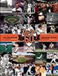 Baltimore Orioles: 60 Years of Oriole...