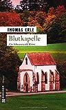 Blutkapelle: Kaltenbachs zweiter Fall