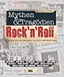 Rock''n Roll: Mythen & Tragödien