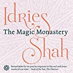 The Magic Monastery | Idries Shah