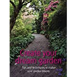 Create your dream garden (52 Brilliant Ideas) ~ Infinite Ideas