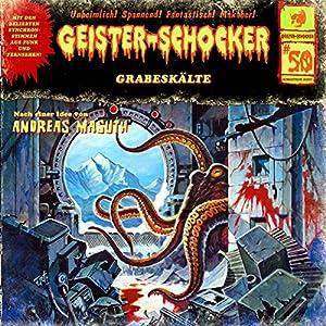 Grabeskälte (Geister-Schocker 50) Hörspiel