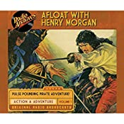 Afloat with Henry Morgan, Volume 1 | Warren Barry