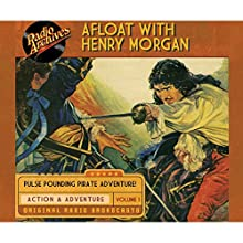 Afloat with Henry Morgan, Volume 1 Radio/TV Program by Warren Barry Narrated by  full cast