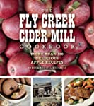 The Fly Creek Cider Mill Cookbook: Mo...