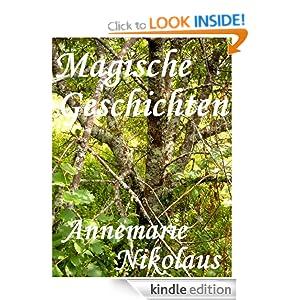 Magische Geschichten (German Edition) Annemarie Nikolaus