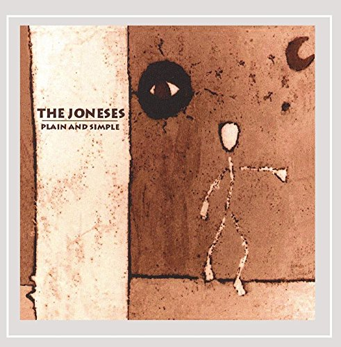The Joneses - Plain and Simple