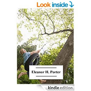 The Works of Eleanor H. Porter (with active table of contents)