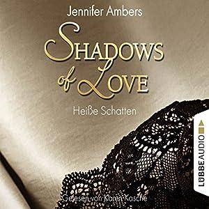 Heiße Schatten (Shadows of Love 3) Hörbuch