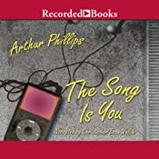The Song Is You | [Arthur Phillips]