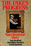 The Fake's Progress. Tom Keating's Story