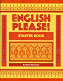 English Please!: Starter Book: English for the Arab World (EPL) (058224563X) by Harrison, Richard