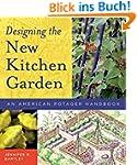 Designing the New Kitchen Garden: An...