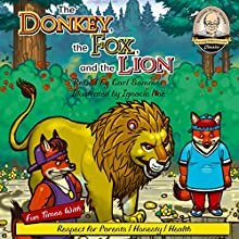 The Donkey, Fox, and the Lion | Livre audio Auteur(s) : Carl Sommer Narrateur(s) : Carl Sommer