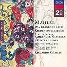 Mahler : Das klagende Lied - Kindertotenlieder - Lieder eines fahrenden Gesellen - R�ckert Lieder
