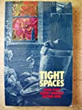 img - for Tight Spaces book / textbook / text book