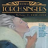 img - for The First Torch Singers, Volume 2: 1930-1934 by Various Artists, Ruth Etting, Helen Morgan, Ethel Waters, Kate Smith, Frances La [2011] book / textbook / text book