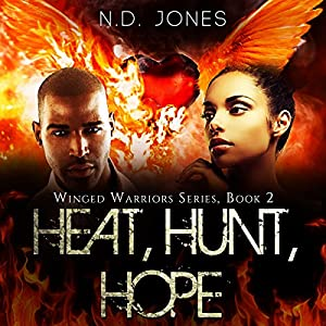 Heat, Hunt, Hope Audiobook