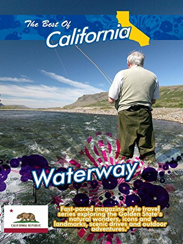 The Best of California - Waterway