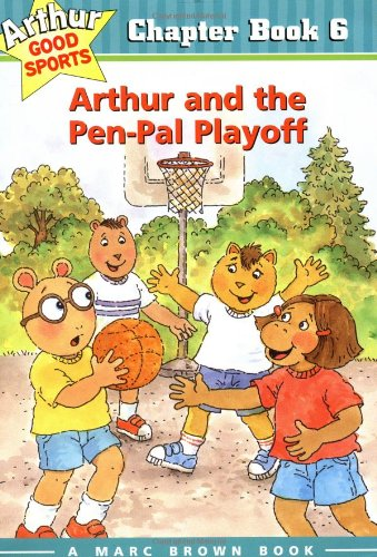 Arthur And The Pen-Pal Playoff: Arthur Good Sports Chapter Book 6 (Arthur Good Sports Chapter Books)
