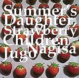Summer's Daughter, Strawberry Children