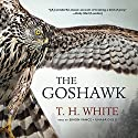 The Goshawk Audiobook by T. H. White Narrated by Simon Vance