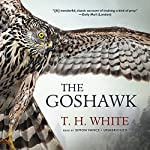 The Goshawk | T. H. White