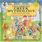 img - for Child's Introduction to Greek Mythology: The Stories of the Gods, Goddesses, Heroes, Monsters, and Other Mythical Creatures book / textbook / text book