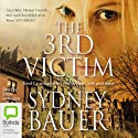The 3rd Victim (       UNABRIDGED) by Sydney Bauer Narrated by Brian Holsopple