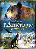 echange, troc Les Chroniques de l'Amérique sauvage - Édition 3 DVD